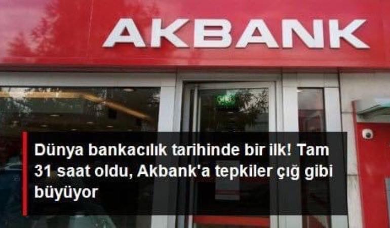 Dünya bankacılık tarihinde bir ilk! Akbank'ta sistem çökeli tam 31 saat oldu, tepkiler çığ gibi büyüyor